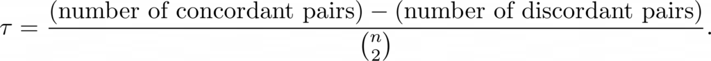 Basic definition of Kendall correlation coefficient.